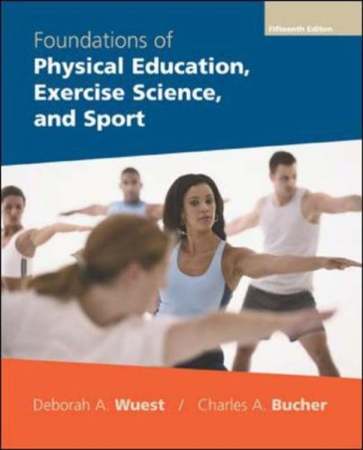 Foundations of Physical Education, Exercise Science and Sport (FOUNDATIONS OF PHYSICAL EDUCATION AND SPORT)