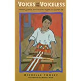 Voices of the Voiceless: Women, Justice, and Human Rights in Guatemala