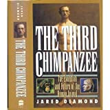 The Third Chimpanzee : The Evolution and Future of the Human Animal, Diamond, Jared M., 0060183071