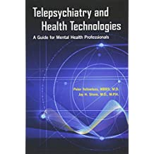 Telepsychiatry and Health Technologies: A Guide for Mental Health Professionals