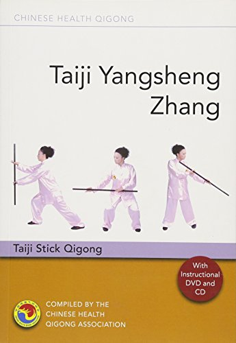 Taiji Yangsheng Zhang: Taiji Stick Qigong [With CD (Audio) and DVD]
