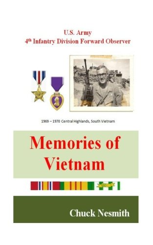 4th Infantry Division Vietnam (Memories of Vietnam: U.S. Amy 4th Infantry Division Foward Observer)