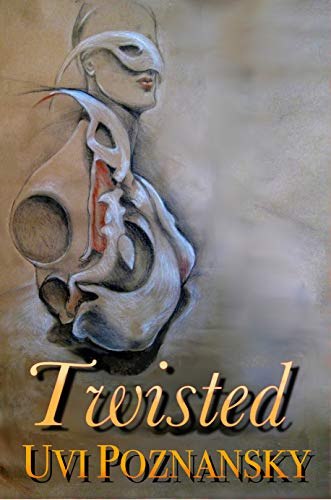 Book: Twisted by Uvi Poznansky