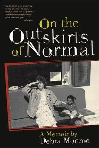 On the Outskirts of Normal: Forging a Family Against the Grain
