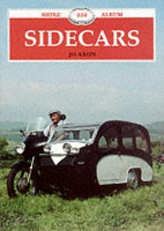 Sidecars (Shire Album) by Axon, Jo (2007) Paperback
