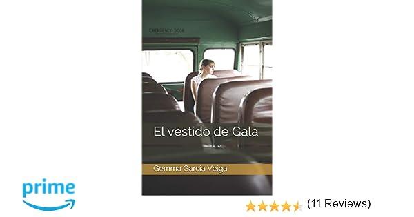 El vestido de Gala: Amazon.es: Gemma García Veiga: Libros