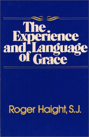 Experience and Language of Grace by Paulist Press
