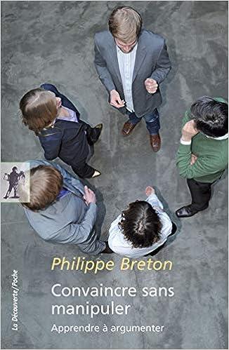 LArt dargumenter : Convaincre sans manipuler (IX.HORS COLLECT) (French Edition)