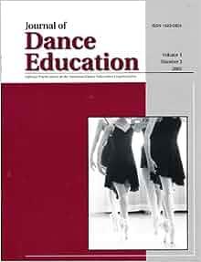 Journal of Dance Education, Volume 1, Number 3, 2001