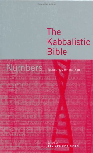 The Kabbalistic Bible: Numbers (Technology for the Soul)