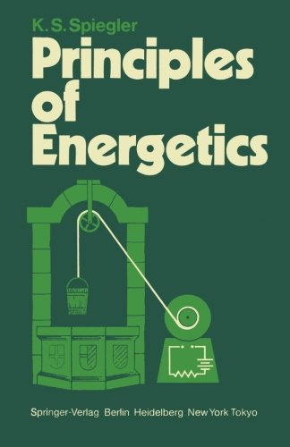 Principles of Energetics: Based on Applications de la thermodynamique du non-équilibre by P. Chartier, M. Gross, and K.