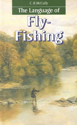 The Language of Fly-Fishing by Routledge