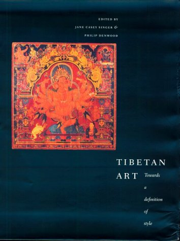 Tibetan Art - Tibetan Art: Toward a Definition of Style