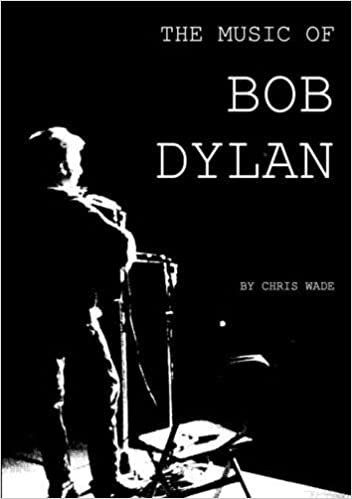 The Music of Bob Dylan