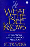 What the Bee Knows, P. L. Travers, 0140194665