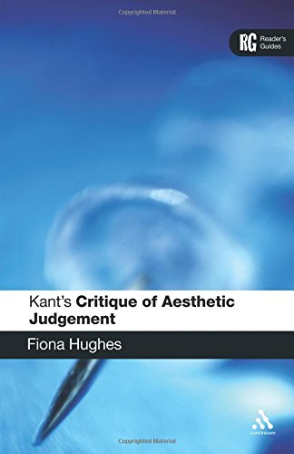 Kant's 'Critique of Aesthetic Judgement': A Reader's Guide (Reader's Guides)