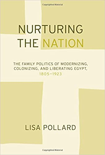 Nurturing the Nation: The Family Politics of Modernizing