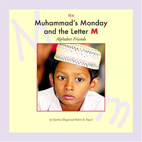 Muhammads Monday and the Letter M (Alphabet Friends)