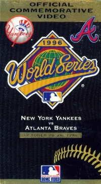 Official Commemmorative Video: 1996 World Series; New York Yankees VS Atlanta Braves (October 20-26, 1996) VHS - Atlanta Braves Video