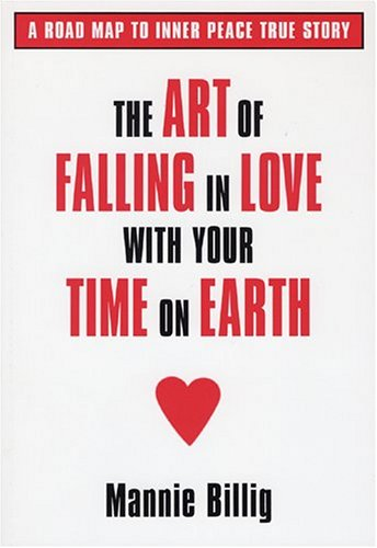 Download The Art Of Falling In Love With Your Time On Earth pdf