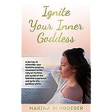 Ignite Your Inner Goddess
