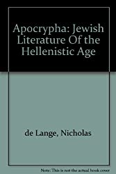 Apocrypha: Jewish Literature Of the Hellenistic Age