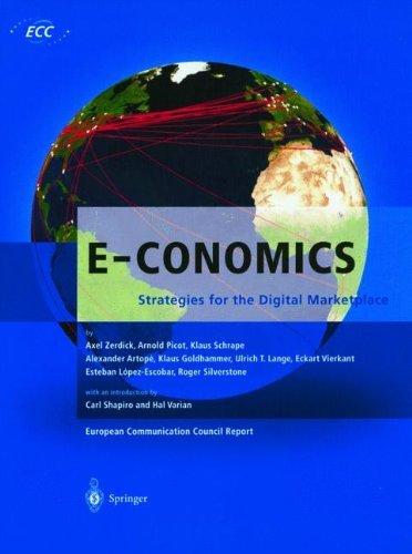 Download E-CONOMICS: Strategies for the Digital Marketplace (European Communication Council Report) Pdf