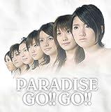 PARADISE GO!!GO!!(DVD付)