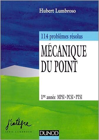 En ligne téléchargement gratuit Mécanique du point, 1ère année MPSI, PCSI, PTSI pdf