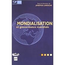 Mondialisation et gouvernance mondiale