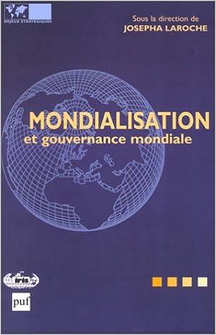 Livres Mondialisation et gouvernance mondiale epub, pdf