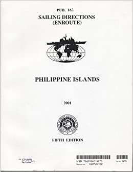 Philippine Islands, 2001 (Paper with CD-ROM): Pub. 162 (Sailing ...