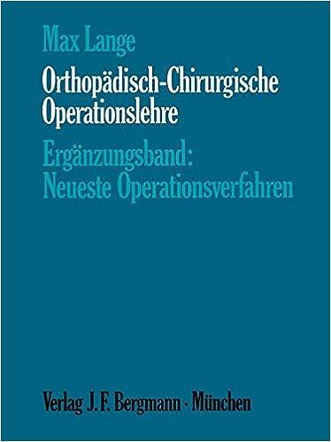 Book Orthopädisch-Chirurgische Operationslehre: Ergänzungsband: Neueste Operationsverfahren (German Edition)