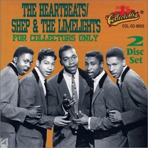 The Heartbeats/Shep & The Limelites: For Collectors Only by Collectables