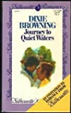 Journey to Quiet Waters, Dixie Browning, 0671413317