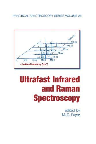 Brand: CRC Press Ultrafast Infrared And Raman Spectroscopy (Practical Spectroscopy) images