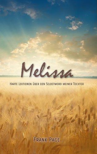 Melissa: Harte Lektionen über den Selbstmord meiner Tochter
