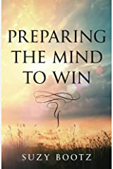 Preparing the Mind to Win (Creating Queens) Paperback