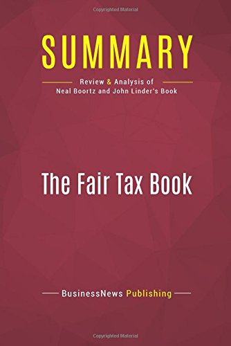 Summary: The Fair Tax Book: Review and Analysis of Neal Boortz and John Linder's Book pdf epub