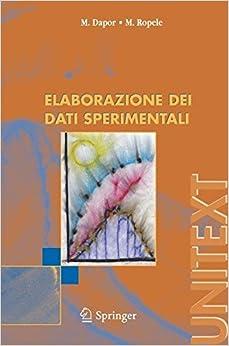 Elaborazione dei dati Sperimentali (Italian Edition) (UNITEXT)