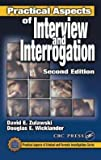 img - for David E. Zulawski: Practical Aspects of Interview and Interrogation, Second Edition (Hardcover - Revised Ed.); 2001 Edition book / textbook / text book