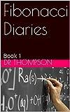 Fibonacci Diaries: Book 1