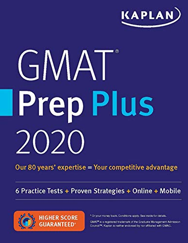 GMAT Prep Plus 2020: 6 Practice Tests + Proven Strategies + Online + Mobile (Kaplan Test Prep) (Best Gmat Study Guide 2019)