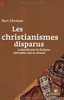 Les christianismes disparus par Ehrman