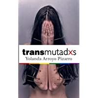 Transmutadxs (Spanish Edition)