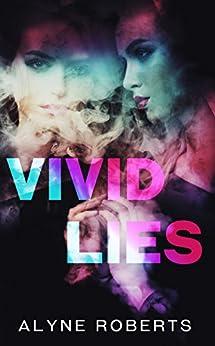 Vivid Lies by [Robers, Alyne]