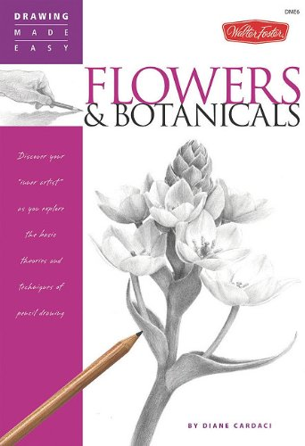 Read Online Flowers & Botanicals (Drawing Made Easy) pdf epub