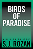 BIRDS OF PARADISE (Bill Smith/Lydia Chin short stories)