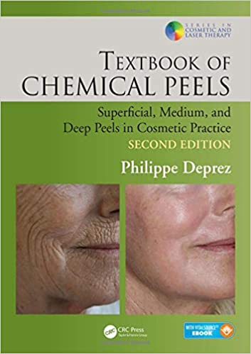 Textbook Of Chemical Peels: Superficial, Medium, And Deep Peels In Cosmetic Practice por Philippe Deprez epub