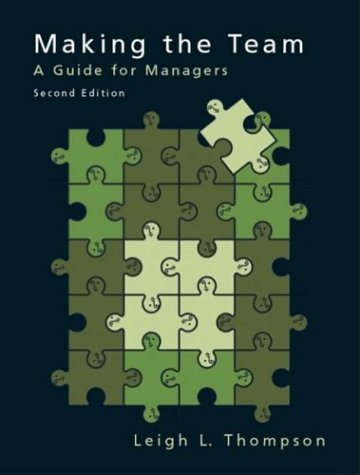 Making the Team: A Guide for Managers (2nd Edition)